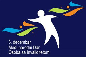 Међународни дан особа са инвалидитетом - 3. децембар 2018.